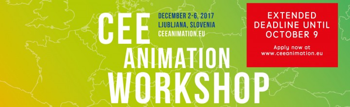 CEE Animation Workshop Ljubljana – NEW DEADLINE OCTOBER 9!