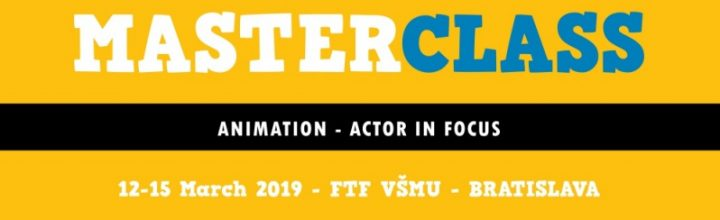 MASTERCLASS / ANIMATION – ACTOR IN FOCUS